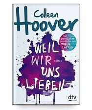 Weil wir uns lieben von Colleen Hoover * Taschenbuch Neu
