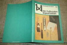 Fachbuch Fußbodenlegearbeiten, Teppichbodenbelag, PVC Belag, Kleber, DDR 1986