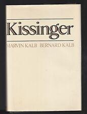 Kissinger by Marvin Kalb and Bernard Kalb ( 1974, HC ), Signed 1st