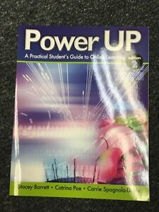 Power Up : A Practical Student's Guide to Online Learning by Stacey Barrett, Car