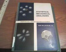 Statistical Mechanical Analogies; Dan McLachlan  (stat mech made easy)