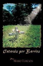 NEW Catarsis Por Barríos (Spanish Edition) by Mario Turcios