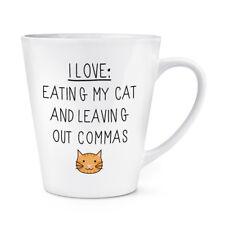 I Love mangiando il Mio Gatto e lasciando fuori le virgole 12oz Latte Macchiato tazza-Crazy Cat Lady