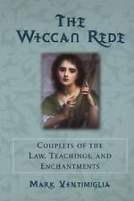 The Wiccan Rede: Couplets of the Law, Teaching, and Enchantments-ExLibrary