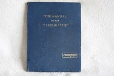VINTAGE THE MANUAL OF THE FERROGRAPH 2A/3A REEL TO REEL TAPE RECORDER