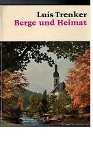 Luis Trenker - Berge und Heimat