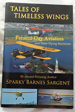 Tales of Timeless Wings by Sparky Barnes Sargent Signed