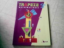 livre scolaire MATHS MATHEMATIQUES 3 EME  TRAPEZE  BREAL