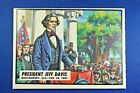 "1962 Topps Civil War News - #2 "" President Jeff Davis - ExMt Condition"