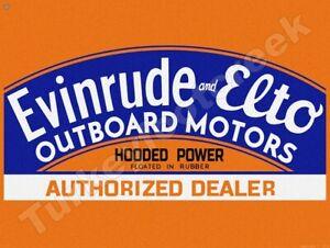 "EVINRUDE AND ELTO OUTBOARD MOTORS DEALER 9"" x 12"" METAL SIGN"