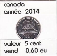 canada 5 cent  2014 voir description