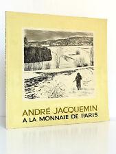 André Jacquemin à la monnaie de Paris. Imprimerie nationale 1982. Avec dédicace