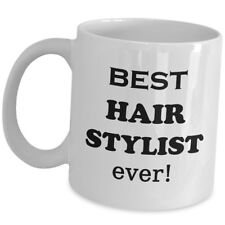 Best Hair Stylist Ever Coffee Mug Cute Gift Cup For Hair Dresser Beauty Salon US