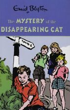 The Mystery of the Disappearing Cat (Enid Blyton's Mysteries Series),Enid Blyto