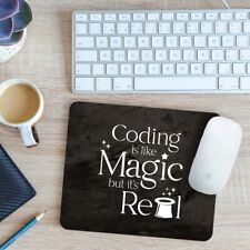 Coding Is Like Magic But It's Real Mouse Mat Pad 24cm x 19cm
