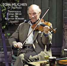 CD: Tom Hughes - Traditional Fiddle Music of the Scottish Borders