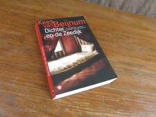 KEES VAN BEIJNUM / DICHTER OP DE ZEEDIJK / DE BEZIGE 2010 (NEDERLANDS)