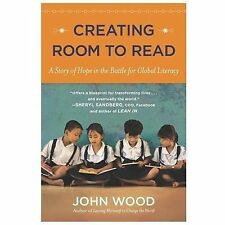 Creating Room to Read: A Story of Hope in the Battle for Global Literacy - LikeN