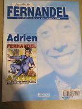 FASCICULE INOUBLIABLE FERNANDEL : N° 54 - ADRIEN