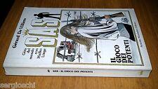 GERARD DE VILLIERS-SAS # 49 - IL GIOCO DEI POTENTI- COVER DI  CREPAX - 1988-SM83