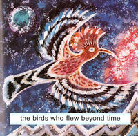 The Birds Who Flew Beyond Time - Anne Baring - Read by Jen Kershaw - Audio CD