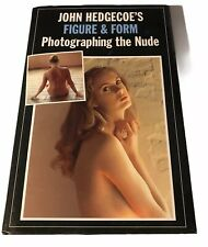 Figure & Form Photographing the Nude John Hedgecoe Photography Technique Camera