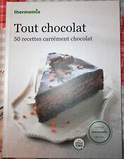 LIVRE CUISINE THERMOMIX VORWERK : Tout Chocolat TM5
