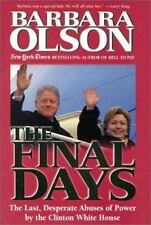 "NEW*UNOPENED* ""The Final Days~""The Last Desperate Abuses by Clinton White House"""