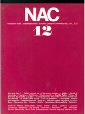 NAC ARTE CONTEMPORANEA DICEMBRE 1973 N. 12 FUTURISMO KANDINSKY BODY ART