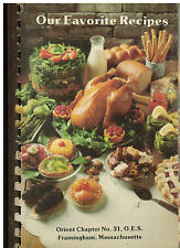FRAMINGHAM MA 1985 OES ORDER OF THE EASTERN STAR COOK BOOK *OUR FAVORITE RECIPES