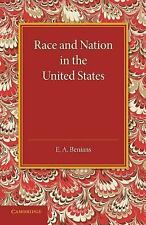 Race and Nation in the United States by E. A. Benians (2014, Paperback)