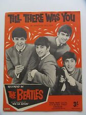 THE BEATLES ORIGINAL 1963 SHEET MUSIC / SONG SHEET TILL THERE WAS YOU