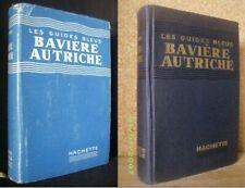 BAVIERE AUTRICHE Guide Bleu Allemagne Bayern Osterreich 1934 (+Chgt 1952) + Jaq.
