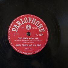 78rpm JIMMY SHAND punch bowl reel / heartfell polka R.4204