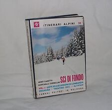 SCI DI FONDO VOL.1 - ITINERARI ALPINI n.38 - TAMARI EDITORI 1977