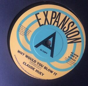 Demo - Claude Huey - Why Would You Blow It