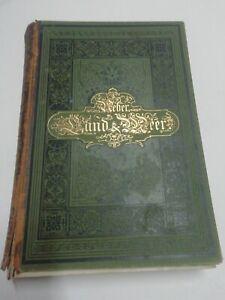 Ueber Land und Meer. Jahrgang 1894/95. Band 1. Zahlr. Abbildungen