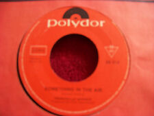 Thunderclap Newman - Something in the air / Wilhelmina  orig. German   45
