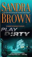 Play Dirty, Brown, Sandra, Very Good Book