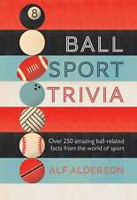 Ball Sport Trivia: Amazing facts from the world of ball sports_from football to