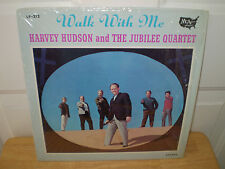 "HARVEY HUDSON & THE JUBILEE QUARTET.""WALK WITH ME"".""WHITEY GLEASON""....GOSPEL LP"