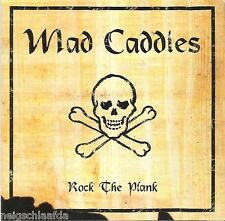 MAD CADDIES – ROCK THE PLANK CD