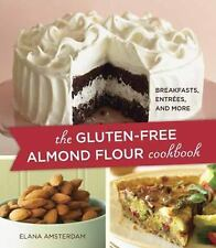 The Gluten-Free Almond Flour Cookbook, NEW and exciting! Soft back