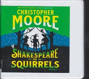 SHAKESPEARE FOR SQUIRRELS by CHRISTOPHER MOORE ~ UNABRIDGED CD AUDIOBOOK