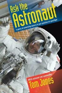 Ask the Astronaut by Tom Jones #21505