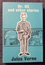 1964 DR OX AND OTHER STORIES by Jules Verne HC/DJ FN/VG- 1st Arco Pub. UK