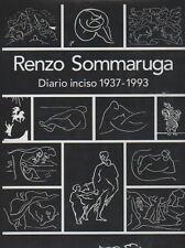 SOMMARUGA Renzo, Diario inciso 1937-1993