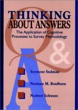 Thinking About Answers: The Application of Cognitive Processes to Survey