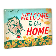 Welcome To Our Home Sign Funny Angry Man Wall Art Decor Plaque