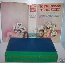 TO THE HONOR OF THE FLEET,Robert H. Pipel,1979 1st HCDJ